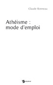 Athéisme : mode d'emploi