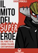Il mito del supereroe