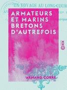 Armateurs et Marins bretons d'autrefois