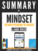 Summary of Mindset: The Psychology Of Success, By Carol Dweck