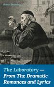 The Laboratory  - From The Dramatic Romances and Lyrics