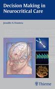 Decision Making in Neurocritical Care