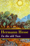 In the old Sun (a rediscovered novella by Hermann Hesse)