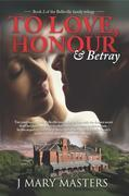 To Love, Honour & Betray