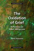 The Oxidation of Grief