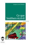 Ce que Smithers écrivit