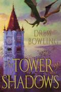 The Tower of Shadows: Book One of The Tides of Fate