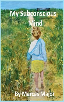 My Subconscious Mind