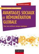 Avantages sociaux et rémunération globale: Pour une meilleure marque employeur