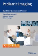 Pediatric Imaging: Rapid-Fire Questions & Answers