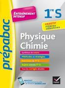 Physique-Chimie 1re S - Prépabac Entraînement intensif: objectif filières sélectives 1re S