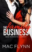 The Family Business #2: BBW Romantic Comedy