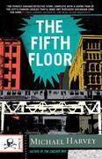 The Fifth Floor: A Michael Kelley Novel