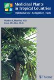 Medicinal Plants in Tropical Countries: Traditional Use - Experience - Facts