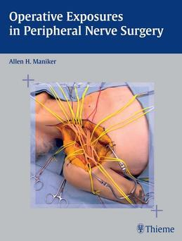 Operative Exposures in Peripheral Nerve Surgery
