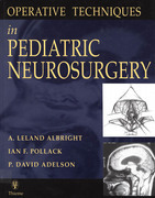 Operative Techniques in Pediatric Neurosurgery