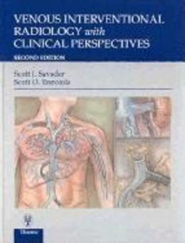 Venous Interventional Radiology With Clinical Perspectives