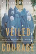 Veiled Courage: Inside the Afghan Women's Resistance