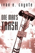 One Man's Trash: Stories
