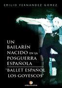 Un bailarín nacido en la posguerra española