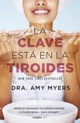 La clave está en la tiroides (Colección Vital)