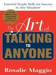 The Art of Talking to Anyone: Essential People Skills for Success in Any Situation: Essential People Skills for Success in Any Situation