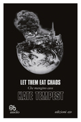 Let Them Eat Chaos - Che mangino caos
