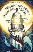 Wächter der Meere, Hüter des Lichts