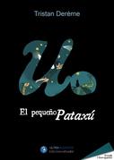 El pequeño Pataxú