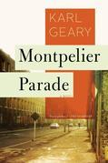 Montpelier Parade: A Novel