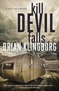 Kill Devil Falls: A Novel of Suspense