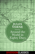 Around the World in Eighty Days (Diversion Classics)