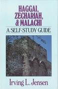 Haggai, Zechariah & Malachi- Jensen Bible Self Study Guide