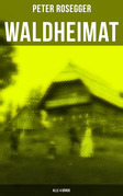 Waldheimat (Gesamtausgabe in 4 Bänden)