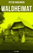 Waldheimat (Alle 4 Bände)