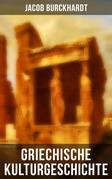Griechische Kulturgeschichte - Gesamtausgabe in 4 Bänden