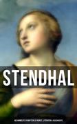 Stendhal: Gesammelte Schriften zu Kunst, Literatur & Geschichte