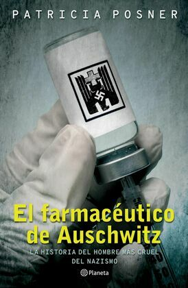 El farmacéutico de Auschwitz