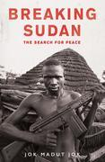 Breaking Sudan: The Search for Peace