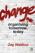 Change: Organising Tomorrow, Today