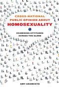 Cross-National Public Opinion about Homosexuality: Examining Attitudes across the Globe