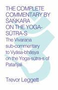The Complete Commentary by Sa¿kara on the Yoga Sutra-s