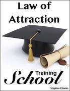 Law of Attraction Training School