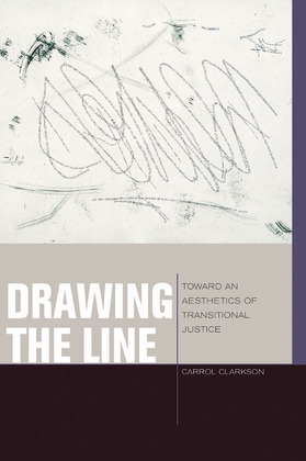 Drawing the Line: Toward an Aesthetics of Transitional Justice