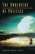 The Underside of Politics: Global Fictions in the Fog of the Cold War