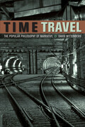 Time Travel: The Popular Philosophy of Narrative