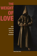 The Weight of Love: Affect, Ecstasy, and Union in the Theology of Bonaventure