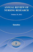 Annual Review of Nursing Research, Volume 29: Genetics