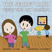 The Secret Club Visits the Art Museum