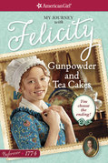 Gunpowder and Tea Cakes: My Journey with Felicity